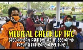 Embedded thumbnail for RSUD Dr. (H.C) Ir. Soekarno Prov. Kep. Bangka Belitung Bekerjasama dengan BPBD Adakan Medical Check Up TRC